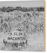 clan mackintosh memorial stone on Culloden moor battlefield site highlands scotland Wood Print