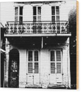 Classic French Quarter Residence New Orleans Black And White Conte Crayon Digital Art Wood Print