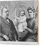 Cleveland Family, C1893 Wood Print