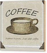Coffee Cup 3 Scrapbook Wood Print