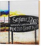 Cold Bintang At The Safari Bar In Bali Wood Print by Funkpix Photo Hunter