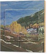 Colorado Almost Winter Wood Print