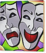 Comedy And Tragedy Wood Print