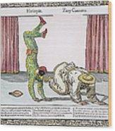 Commedia Delarte, 18th C Wood Print