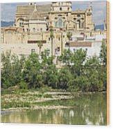 Cordoba Cathedral And Guadalquivir River Wood Print