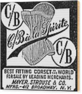 Corset Advertisement, 1888 Wood Print