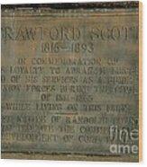 Crawford Scott Historical Marker Wood Print