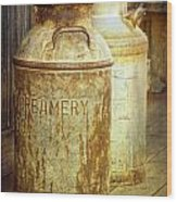 Creamery Cans In 1880 Town No 3098 Wood Print