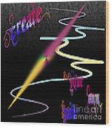 Create Your Own Path Verbally II Wood Print