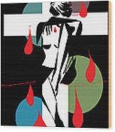 Cross ...cry..bleeding ..888 Wood Print by Frank  Gulsftream
