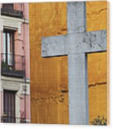 Cross In The City Of Madrid Wood Print