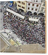 Crowd Forms At Clock Tower - Prague Wood Print