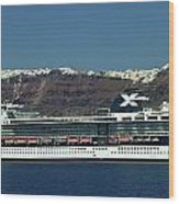 Cruiser Leaving Santorini Island Wood Print
