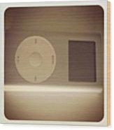 Cuantos Recuerdos! Mi Primer Ipod!! :') Wood Print