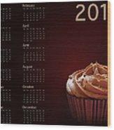 Cupcake Calendar 2013 Wood Print by Jane Rix