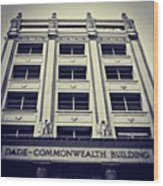 Dade Commonwealth Bldg. - Miami ( 1925 Wood Print