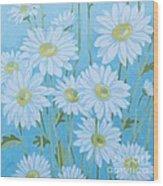 Daisies # 3 Wood Print