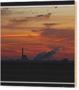 Dawn At The Power Plant Wood Print