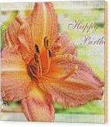 Daylily Greeting Card Birthday Wood Print