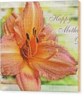 Daylily Greeting Card Mothers Day Wood Print