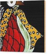 Delilah Hen Wood Print