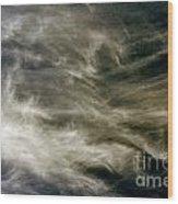 Dirty Clouds Wood Print