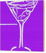 Do Not Panic - Drink Martini - Purple Wood Print by Wingsdomain Art and Photography