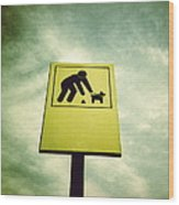 Dog Fouling Sign Wood Print