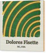 Dolores Fisette Wood Print