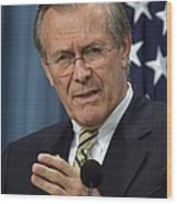 Donald H. Rumsfeld Secretary Of Defense Wood Print by Everett