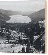 Donner Lake - California - C 1865 Wood Print