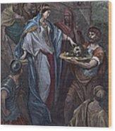 Dor�: Daughter Of Herod Wood Print