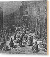 Dor�: London, 1872 Wood Print
