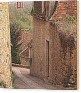 Down The Lane In Beynac France Wood Print