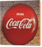 Drink Coca-cola Wood Print
