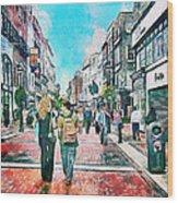 Dublin Grafton Street Wood Print