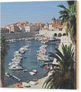 Dubrovnik Croatia Port Wood Print