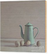 Duck Eggs And Coffee Pot Wood Print