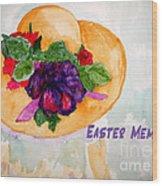Easter Memories Wood Print
