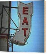 Eat Sign Wood Print