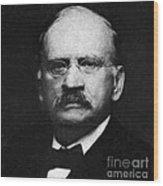 Edward W. Morley 1907 Nobel Prize Wood Print