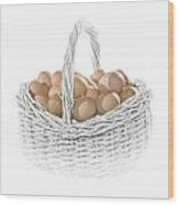 Eggs In A Woven Basket No.0064 Wood Print