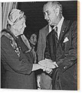 Eleanor Roosevelt Shaking Hands Wood Print