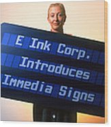 Electronic Ink Sign Wood Print by Volker Steger