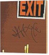 Emergency Exit Wood Print