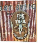 End Of The Trail Wood Print