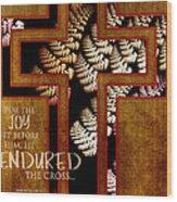 Endurance Wood Print