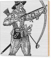 English Archer, 1634 Wood Print by Granger