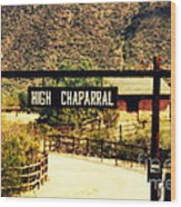 Entrance To The High Chaparral Ranch Wood Print