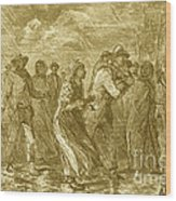 Escaping To Underground Railroad Wood Print